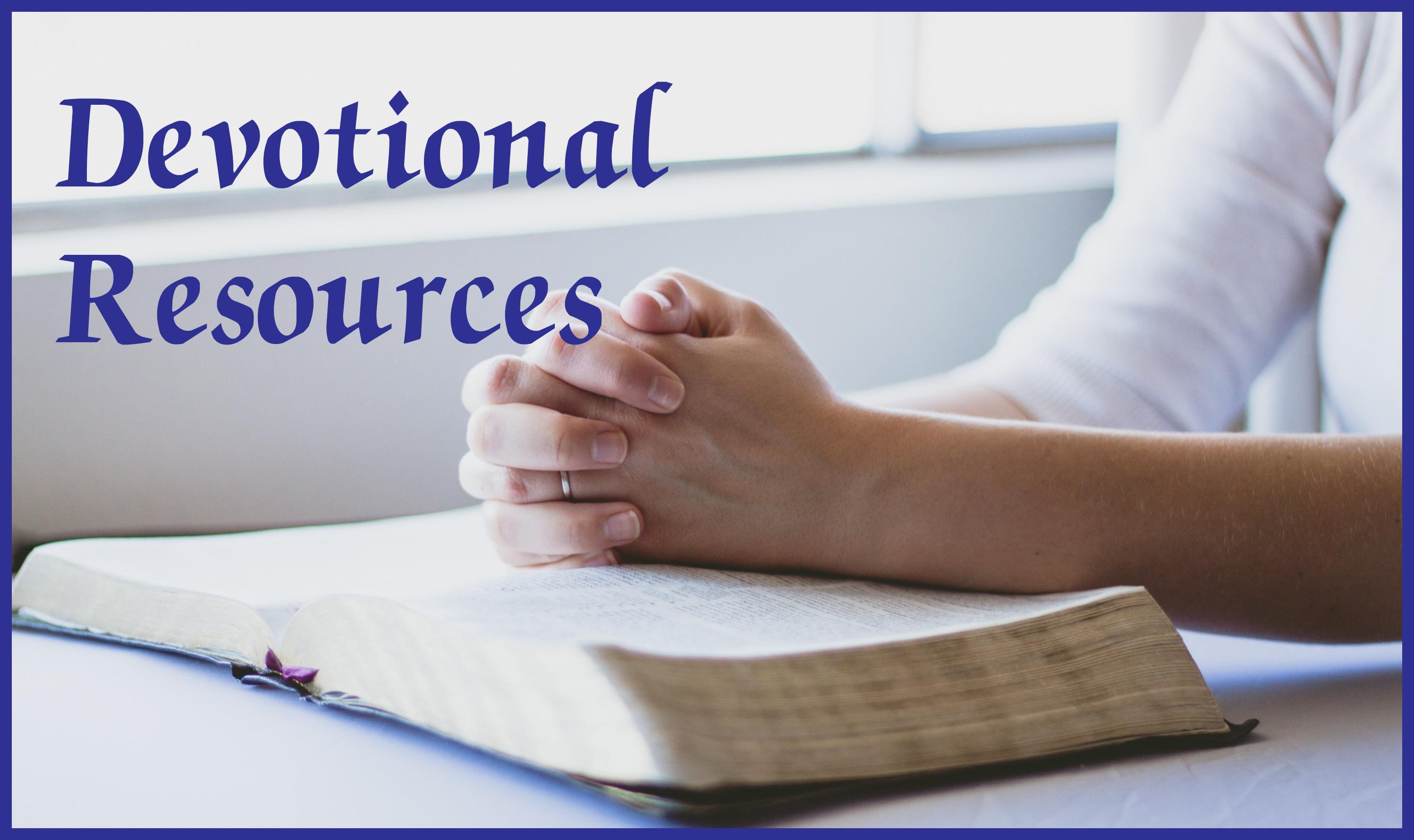 Devotional Resources